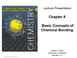 Chapter 8 Concepts of Chemical Bonding