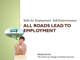Skills for Employment: Self-Determination