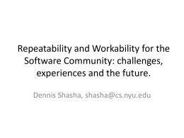 Repeatability and Workability for the Software Community