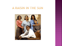 A Raisin in the Sun PowerPoint Presentation