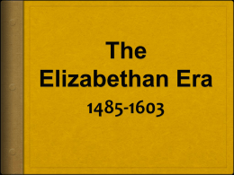 The Elizabethan Era (PowerPoint)
