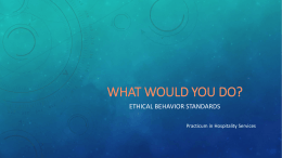 PowerPoint - What Would You Do? Ethical Behavior Standards