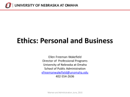Ethics Powerpoint Slides - University of Nebraska Omaha