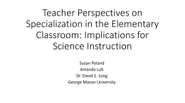 Teacher Perspectives on Specialization in the