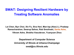 SWAT: Designing Resilient Hardware by