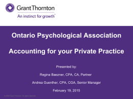 Accounting for your Private Practice Presented by: Regina Baezner