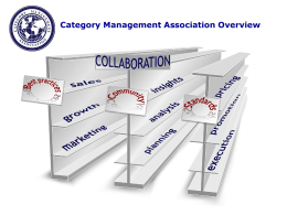CatMan Overview - Category Management Association