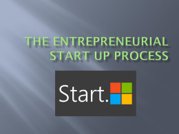 The entrepreneurial Start up process