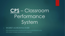 CPS * Classroom Performance System