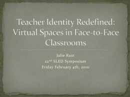 Teacher Identity Redefined: Virtual Spaces in Face-to