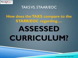 TAKS vs. STAAR/EOC - Texas College and Career Readiness