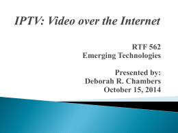 IPTV: Video over the Internet Chapter 8