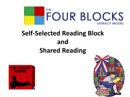 Self-Selected Reading Block and Shared Reading
