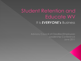 Student Retention and Educate WV