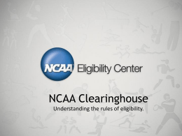 NCAA Clearinghouse Presentation