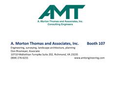 A. Morton Thomas and Associates, Inc. Booth 107 Engineering