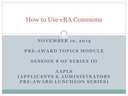 How to Use eRA Commons - Office of the Vice Provost for Research