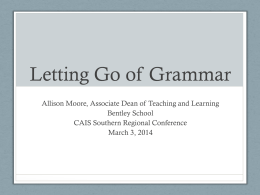 1-72 LETTING GO OF GRAMMAR, Allison Moore
