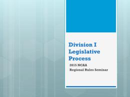 Division I Legislative Process