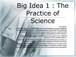 Big Idea 1 : The Practice of Science