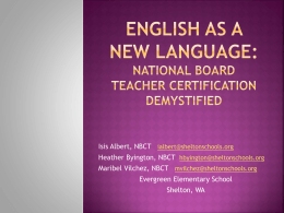 ENGLISH AS A NEW LANGUAGE: National board teacher