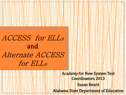 To Introduction to the Assessments ACCESS for ELLs