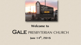 June 14 - Gale Presbyterian Church