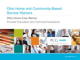 Ohio Home Care Waiver - PCG