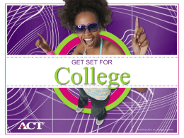 ACT Get Set for College.ppt