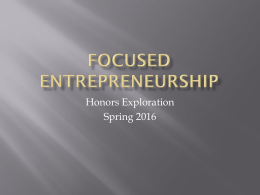 Focused Entrepreneurship - Honors