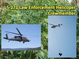 S-271 Law Enforcement Helicoper Crewmember