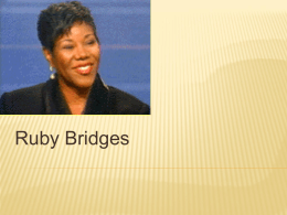Ruby Bridges File - Galena Park ISD Moodle