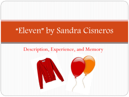 thesis for eleven by sandra cisneros Is this a good thesis statement sandra cisneros's novels are based on how her life and family has been affected by poverty, isolation, rejection, racism, and immigration im a junior and im writing about sandra cisneros and i just want to make sure if this is a good thesis.