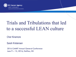 Trials and Tribulations that lead to a Successful LEAN Culture