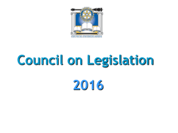 What happens at Council on Legislation?