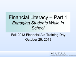Financial Literacy * Part 1 Engaging Students While in