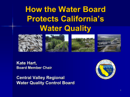 How the Water Board Protects California*s Water Quality