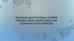 Teaching multinational student groups usining mindfulness [PPTX