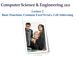 CSE 2111 Lecture 2-Basic Functions and Cell Addressing