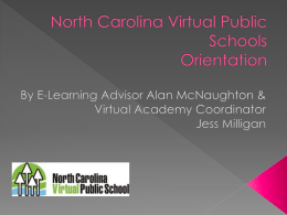 North Carolina Virtual Public Schools Orientation