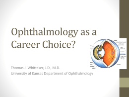 Ophthalmology? - University of Kansas Medical Center