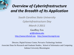 Overview of Cyberinfrastructure and the Breadth of Its Application