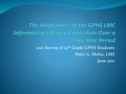 The Helpfulness of the GPHS LMC Information Literacy Curriculum
