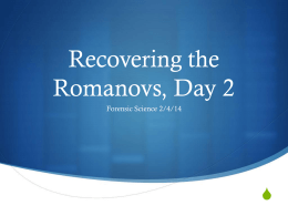 Recovering the Romanovs, Day 2