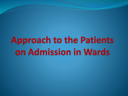 Managemment of Paients on Admission in Wards