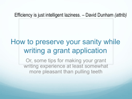 How to preserve your sanity while writing a grant application