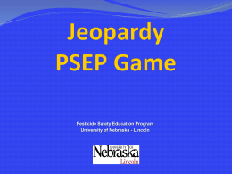 Jeopardy Label Game - Pesticide Safety Education Program