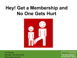 Hey! Get a Membership and No One Gets Hurt