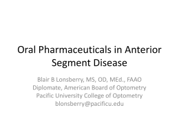 Oral Pharmaceuticals in Anterior Segment Disease