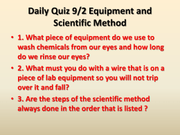 Daily Quiz 9/2 and 9/3 Equipment and Scientific Method